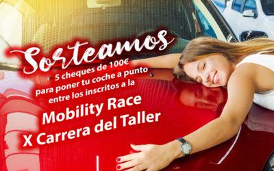 Sorteamos 5 cheques para poner tu coche a punto entre los inscritos a la Mobility Race: X Carrera del Taller
